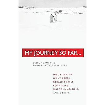 My Journey So Far by Summerfield & Matt