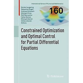 Optimización con restricciones y Control óptimo de las ecuaciones diferenciales parciales por Gnter & Leugering