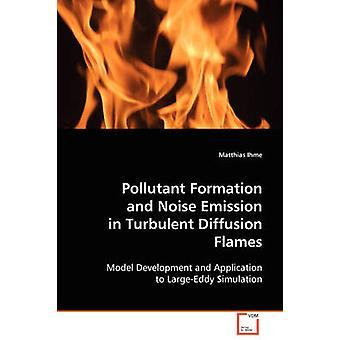 Verontreinigende stof vorming en geluidsemissie in turbulente diffusie vlammen door Ihme & Matthias