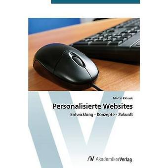 Personalisierte Websites by Klossek Martin