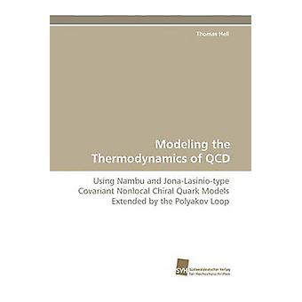 Modeling the Thermodynamics of QCD by Hell & Thomas