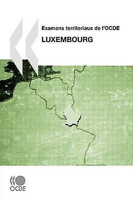 ExaPour des hommes territoriaux de lOCDE ExaPour des hommes territoriaux de lOCDE  Luxembourg 2007 by OECD Publishing