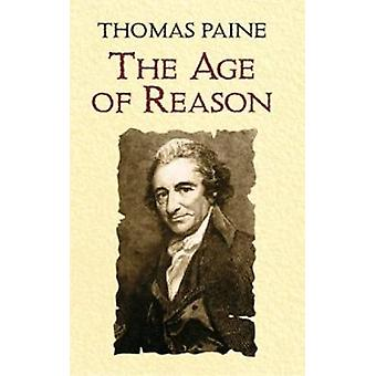 The Age of Reason by Thomas Paine - Moncure Daniel - 9780486433936 Bo