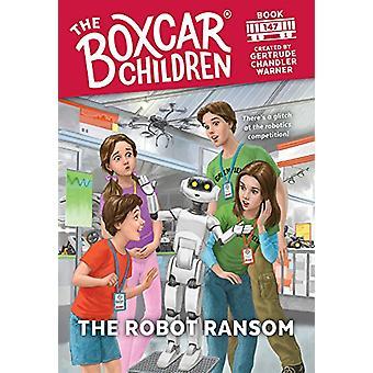 The Robot Ransom by Gertrude Chandler Warner - 9780807507346 Book