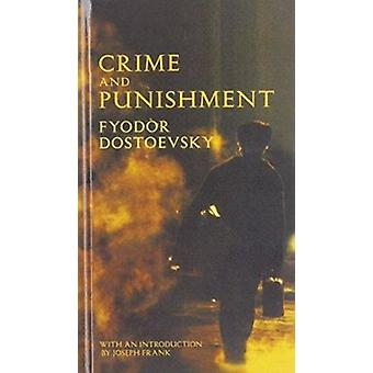 Crime and Punishment by Fyodor Mikhailovich Dostoevsky - Constance Ga