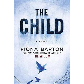 The Child - Large Print by Fiona Barton - 9781524778415 Book