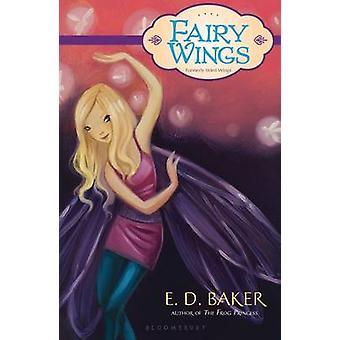 Fairy Wings by E D Baker - 9781599907567 Book