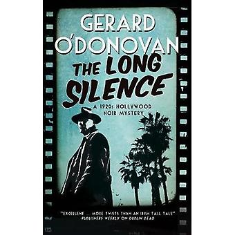 The Long Silence by The Long Silence - 9781847518897 Book
