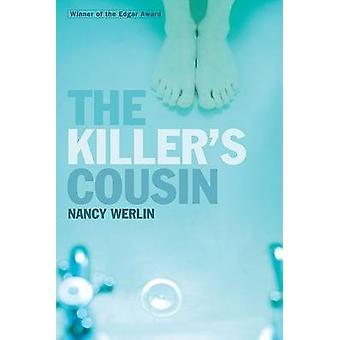 The Killer's Cousin by Nancy Werlin - 9780142413739 Book
