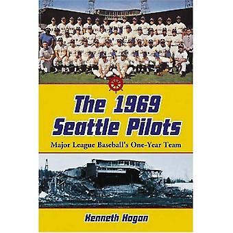 1969 Seattle pilotene: Major League baseballs ettårig Team
