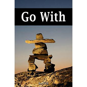 Go with by Dull & Ron