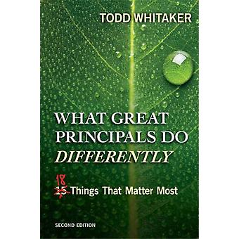What Great Principals Do Differentl by Whitaker Todd