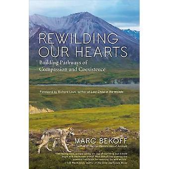Rewilding nostri cuori da Marc Bekoff