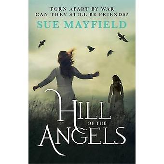 Hill enkeleitä on Sue Mayfield - 9780281076413 kirja