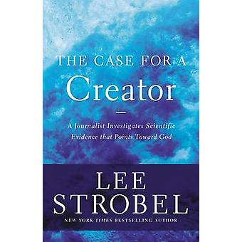 The Case for a Creator - A Journalist Investigates Scientific Evidence