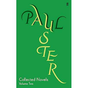 Collected Novels - Vol. 2 by Paul Auster - 9780571229048 Book