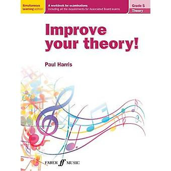Improve Your Theory! Grade 5 by Paul Harris - 9780571538652 Book