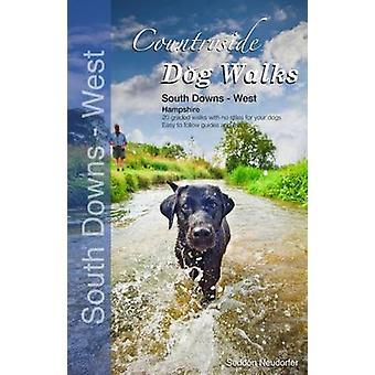 Countryside Dog Walks - South Downs  - West (Hampshire) by Seddon Neudo
