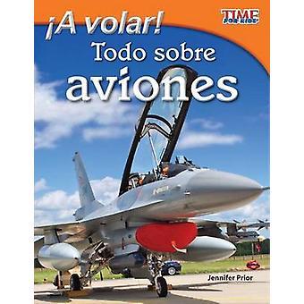 A Volar! Todo Sobre Aviones par Jennifer avant - livre 9781433344701