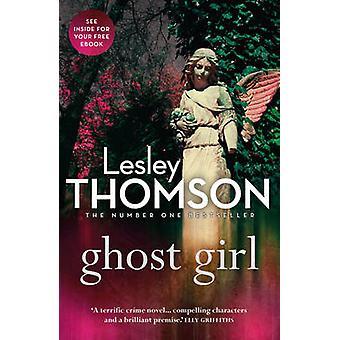 Dziewczyna duch przez Lesley Thomson - 9781781857687 książki