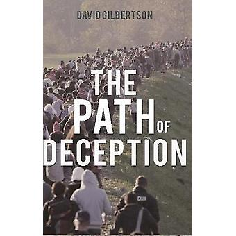 The Path of Deception by David Gilbertson - 9781788033572 Book