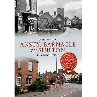 Ansty - Barnacle & Shilton gjennom tiden av John Burton - 978184868828