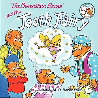 The Berenstain Bears and the Tooth Fairy (Berenstain Bears