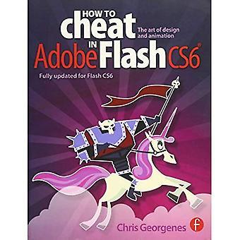 Hoe te bedriegen in Adobe Flash CS6: de kunst van het Design en animatie