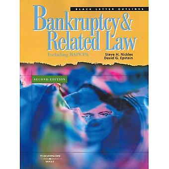 Bankruptcy and Related Law: Including Bapcpa (Creditors' Rights and Bankruptcy)