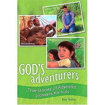 God's Adventurers: True Stories of Adventist Pioneers for Kids