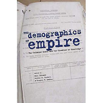 La démographie de l'Empire: l'ordre Colonial et la création de connaissances