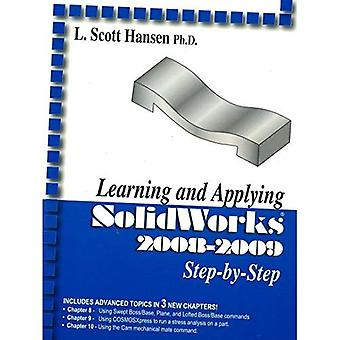 Learning and Applying SolidWorks 2008-2009 Step-By-Step