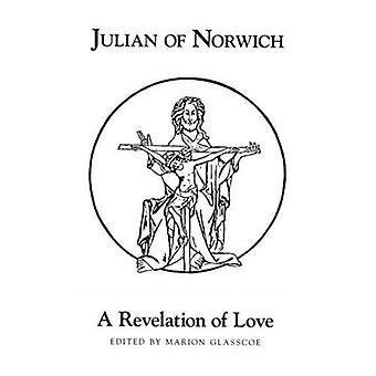 Une révélation de l'amour (Exeter textes médiévaux & études)