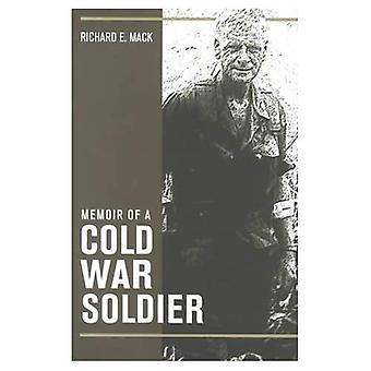 Memoarer av en kalla kriget-soldat