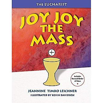 Joy Joy: Mass - Our Family Celebration