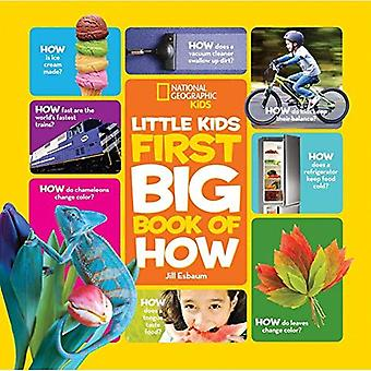 Little Kids First Big Book of How (National Geographic Little Kids First Big Books)