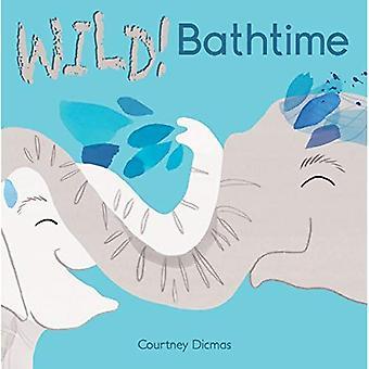 Bathtime (WILD!)