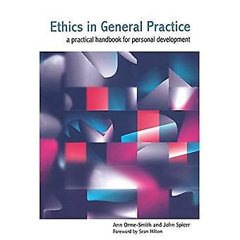 Ética en la práctica General: un manual práctico para el Desarrollo Personal