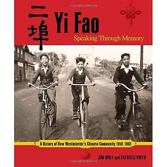 Yi Fao: Speaking Through Memory