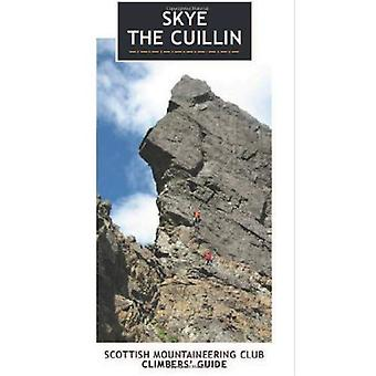 Skye - the Cuillin: Scottish Mountaineering Club Climbers' Guide