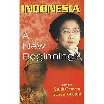 Indonesia: A New Beginning?