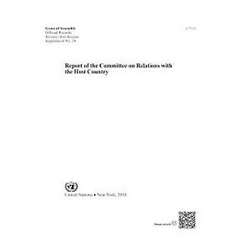 Verslag van de Commissie over de betrekkingen met het gastland (officiële records)