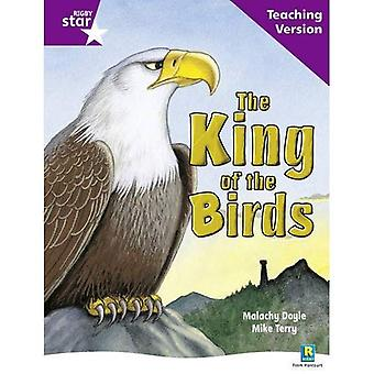 The King of the Birds: Purple Level (Rigby Star Guided)