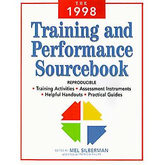 The 1998 Training and Performance Sourcebook by Silberman & Mel