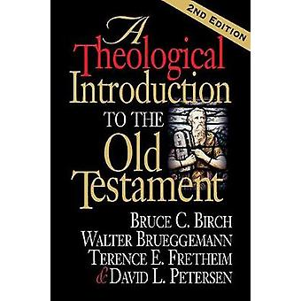 A Theological Introduction to the Old Testament by Birch & Bruce C.
