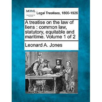 法定先取特権コモン ・ ローの法論公平かつ海上。A. レナード ・ ジョーンズによって 2 第 1 巻