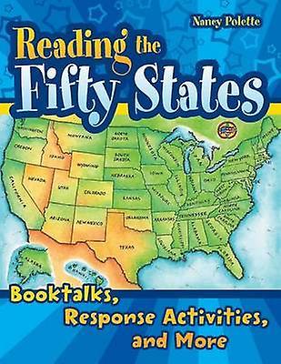 Reading the Fifty States Booktalks Response Activities and More by Polette & Nancy