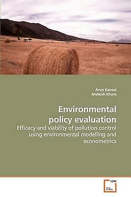 Environmental policy evaluation by Kansal & Arun