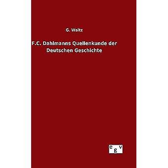 Football Club Dahlmanns Quellenkunde der Deutschen Geschichte de Waitz & g.