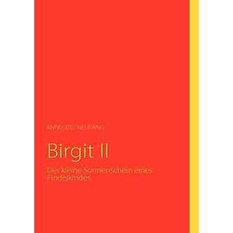 Birgit II por Neufang & Annegret